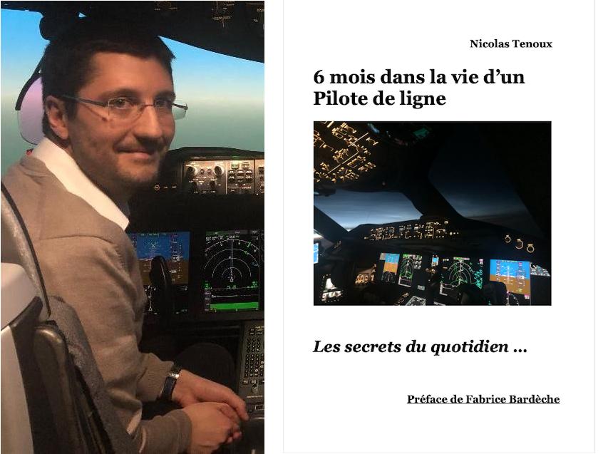 «6 mois dans la vie d'un pilote de ligne : les secrets du quotidien...», le livre de Nicolas Tenoux (IPSA promo 2007)